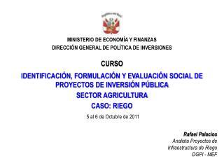 MINISTERIO DE ECONOM�A Y FINANZAS DIRECCI�N GENERAL DE POL�TICA DE INVERSIONES
