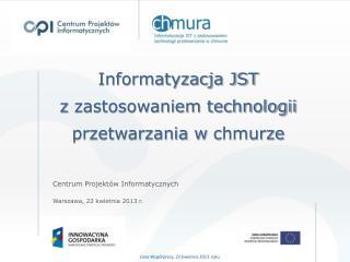 Informatyzacja JST  z  zastosowaniem technologii przetwarzania w  chmurze