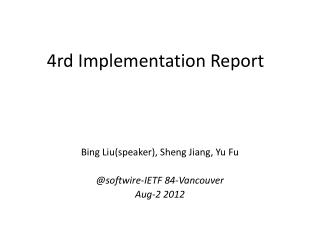 4rd Implementation Report