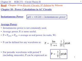 Read :   Chapter 10 in  Electric Circuits,  9 th Edition  by Nilsson