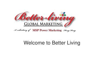 Welcome to Better Living