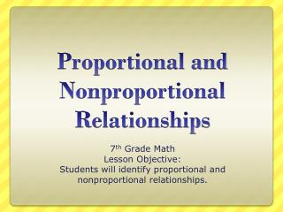 Proportional and Nonproportional Relationships