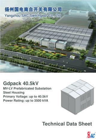 Gdpack  40.5kV MV-LV Prefabricated Substation  Steel  Housing  Primary  Voltage:  up to 40.5 kV