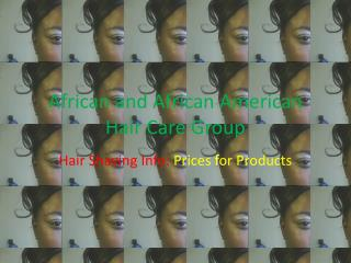 African and African American Hair Care Group
