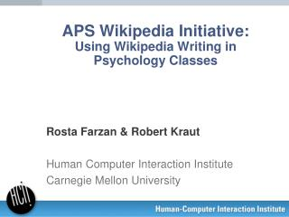 APS Wikipedia Initiative: Using Wikipedia Writing in Psychology Classes