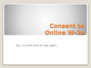 Consent to  Online W-2s