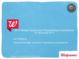 2013 Whole Community Preparedness Conference 21 November 2013