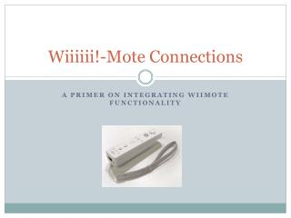 Wiiiiii !-Mote Connections