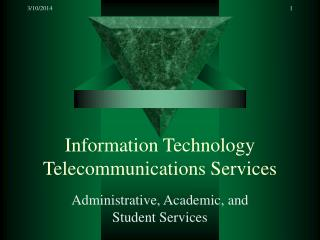 Information Technology Telecommunications Services