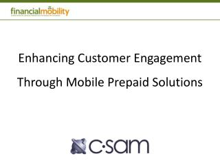 Enhancing Customer Engagement Through Mobile Prepaid Solutions