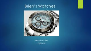 Brien's Watches
