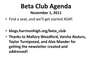 Beta Club Agenda November 1,  2011