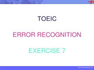 TOEIC ERROR RECOGNITION EXERCISE 7