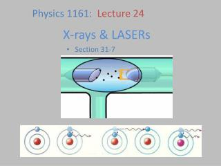 X-rays & LASERs