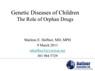 Genetic Diseases of Children  The Role of Orphan Drugs