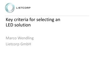 Key criteria for selecting an  LED  solution