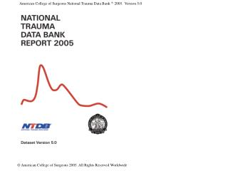 National Trauma Data Bank Report 2005 14