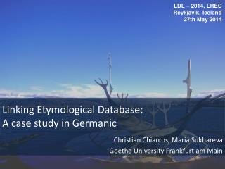 Linking Etymological Database : A case  study  in  Germanic