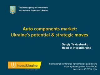 Auto  components market: Ukraine's potential & strategic  moves