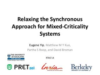 Relaxing the Synchronous Approach for Mixed-Criticality Systems