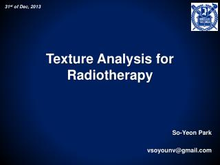 Texture Analysis for Radiotherapy