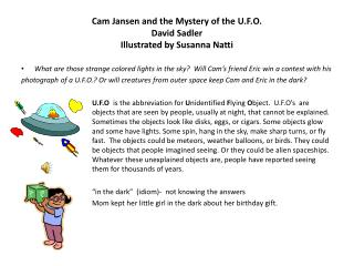 Cam Jansen and the Mystery of the U.F.O. David Sadler Illustrated by Susanna  Natti