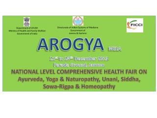 AROGYA  MELA 21 st  to 24 th  December 2013 Parade Ground, Jammu