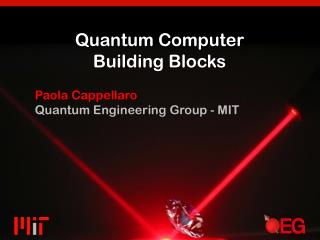 Quantum Computer Building Blocks