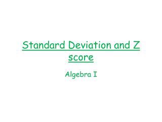 Standard Deviation and Z score