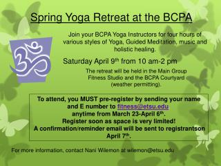 Spring Yoga Retreat at the BCPA