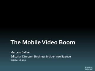 The Mobile Video Boom