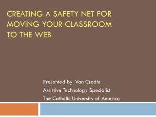 Creating a safety net for moving your classroom to the web