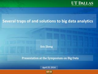 Several  traps  of and  solutions to big data analytics