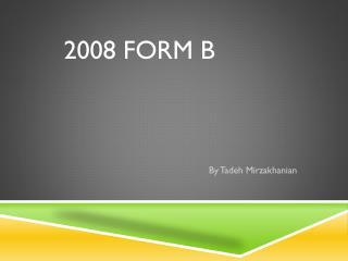 2008 Form B