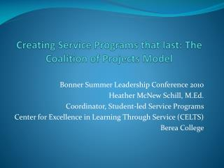 Creating Service Programs that last: The Coalition of Projects Model