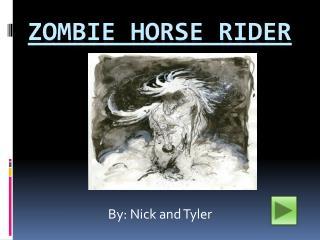 Zombie Horse Rider