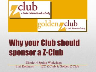 Why your Club should sponsor a Z-Club