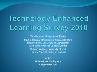 Technology Enhanced Learning Survey 2010