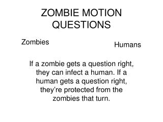 ZOMBIE MOTION QUESTIONS