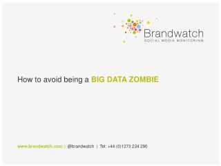 How to avoid being a  BIG DATA ZOMBIE
