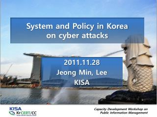 System and Policy in  Korea on  cyber  attacks