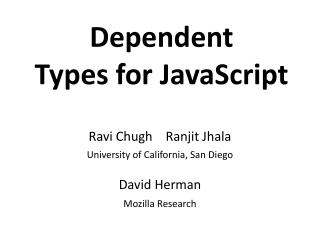 Dependent Types for JavaScript