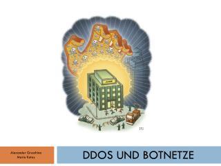 DDoS und  Botnetze