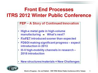 Front End Processes ITRS 2012 Winter Public Conference