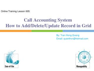 Call Accounting System  How to Add/Delete/Update Record in Grid
