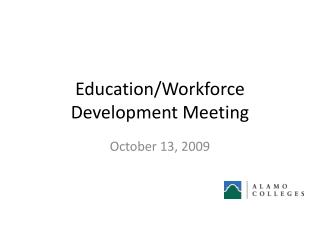 Education/Workforce Development Meeting