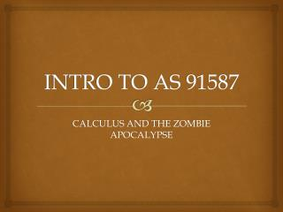 INTRO TO AS 91587