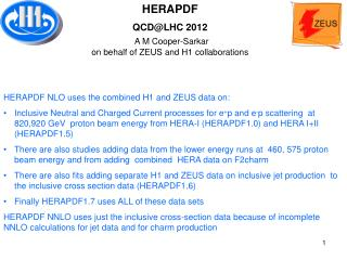 HERAPDF NLO uses the combined H1 and ZEUS data on: