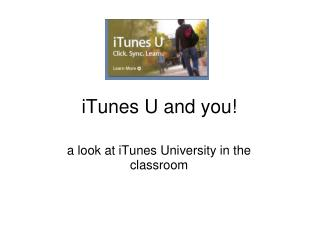iTunes U and you!