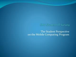 SHU Student IT Survey